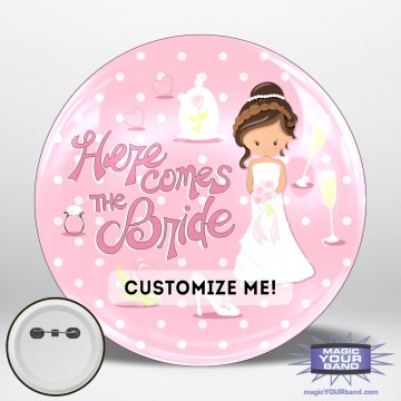 Here Comes The Bride (Pink) Button