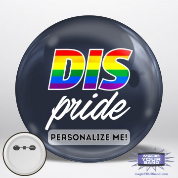 The Dis Pride Button